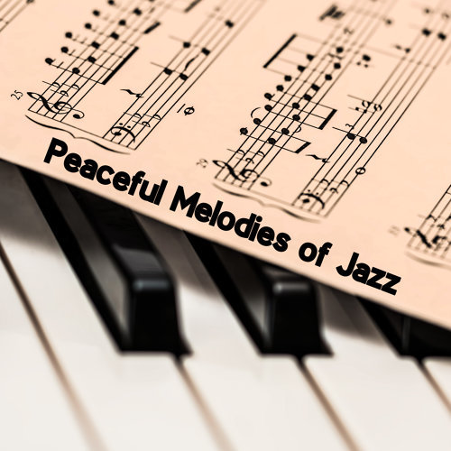 Peaceful Melodies of Jazz