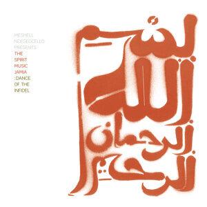 The Spirit Music Jamia : Dance Of The Infidel