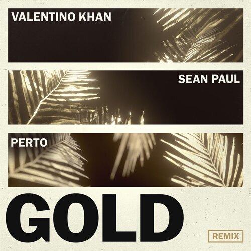 Gold (feat. Sean Paul) - Perto Remix