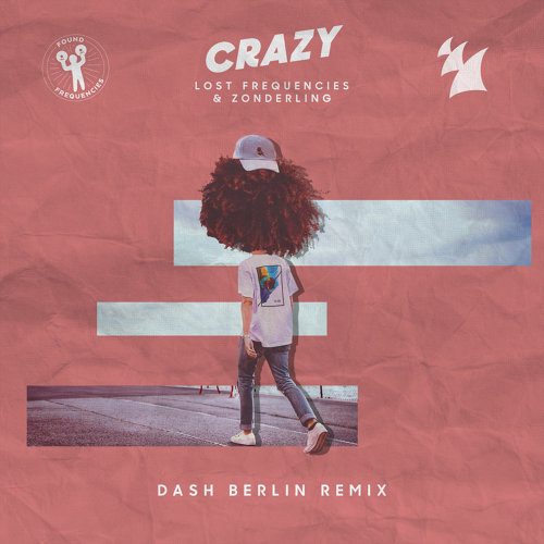 Crazy - Dash Berlin Remix
