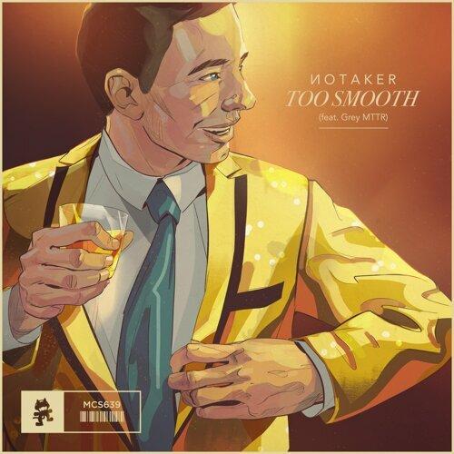 Too Smooth (feat. Grey MTTR)