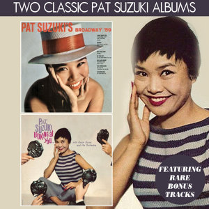 Pat Suzuki's Broadway '59 / Looking at You