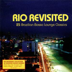 Rio Revisited : 25 Brazilia Bossa Lounge Classics