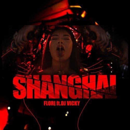 Shanghai (feat. Dj Vicky)
