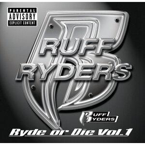 Ryde Or Die Volume One - Explicit Version