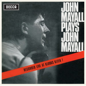 Plays John Mayall (Live At Klooks Kleek) - Remastered