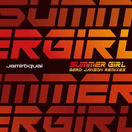 Summer Girl - Gerd Janson Remixes