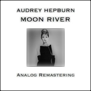 Moon River - Analog Remastering