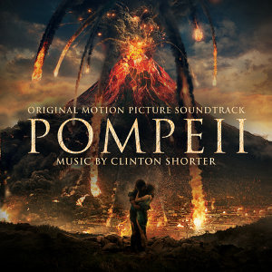 Pompeii - Original Motion Picture Soundtrack
