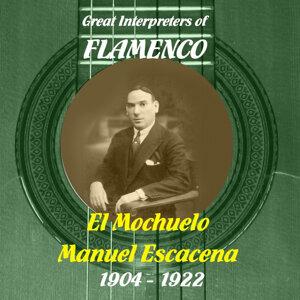 Great Interpreters of Flamenco -   El Mochuelo, Manuel Escacena  [1904 - 1922]