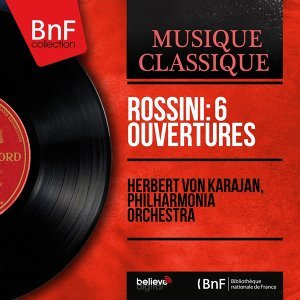 Rossini: 6 Ouvertures - Mono Version