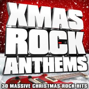 Xmas Rock Anthems - 30 Massive Christmas Rock Hits