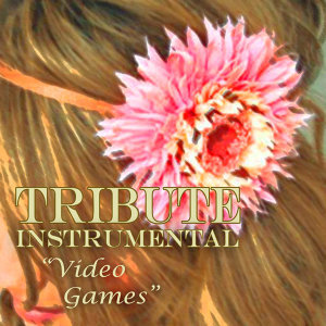 Video Games (Lana Del Rey Instrumental Tribute)