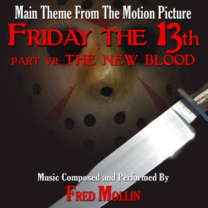 Friday The 13th - Part VII: The New Blood - Main Theme