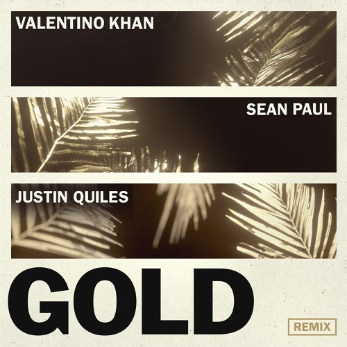 Gold (feat. Sean Paul) - Justin Quiles Remix