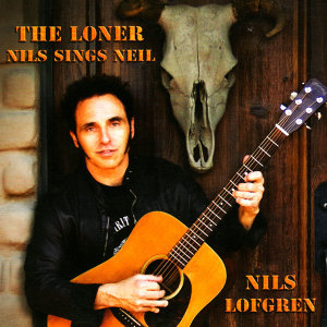 The Loner - Nils Sings Neil