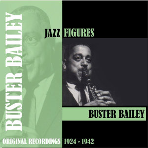Jazz Figures / Buster Bailey (1924-1942)