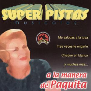 Super Pistas  - A la Manera de Paquita