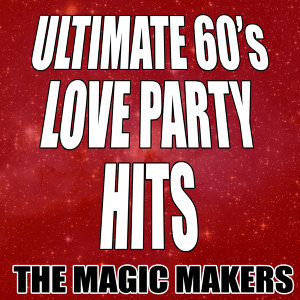 Ultimate 60's Love Party Hits