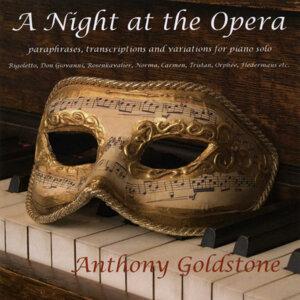 A Night at the Opera - Liszt, Gluck, Chopin, et al.
