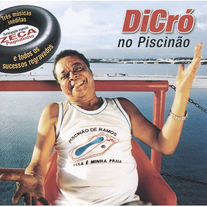 Dicró No Piscinão