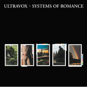 Systems Of Romance - Remastered & Expanded
