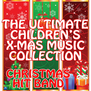 The Ultimate Children's X-Mas Music Collection
