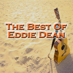 The Best of Eddie Dean