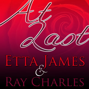 At Last Etta & Ray (Remastered)
