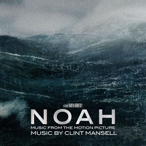 Noah [Music from the Motion Picture] 挪亞方舟電影原聲帶