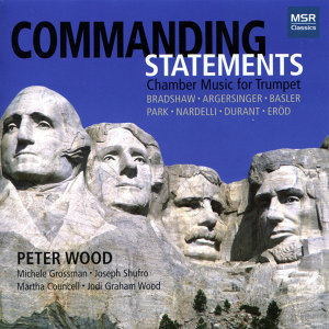 Commanding Statements: Chamber Music for Trumpet