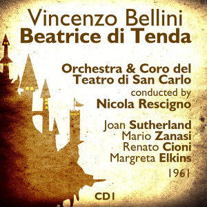 Vincenzo Bellini : Beatrice di Tenda (1961), Volume 1