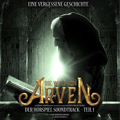 Die Welt von Arven Soundtrack Teil 1
