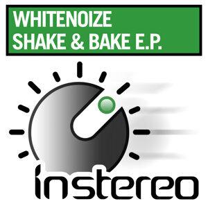 Shake and Bake EP