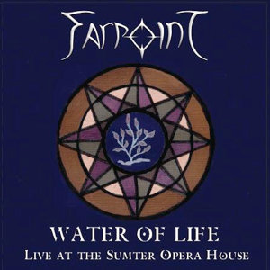 Water Of Life - Live At The Sumter Opera House