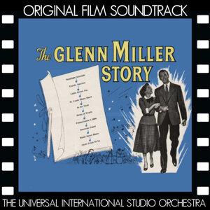 The Glenn Miller Story (Original Film Soundtrack)