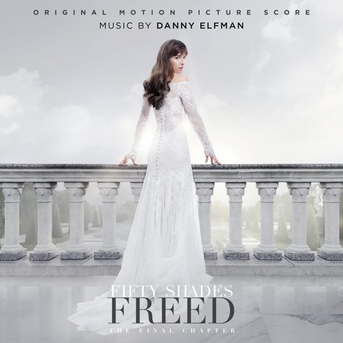 Fifty Shades Freed (Original Motion Picture Score) (格雷的五十道陰影:自由電影原聲帶)