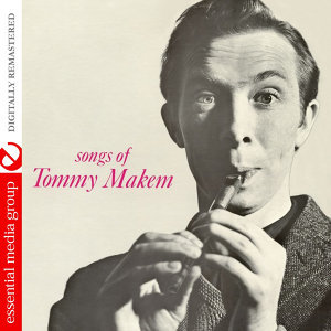 Songs Of Tommy Makem (Digitally Remastered)