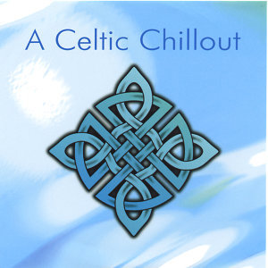 Celtic Chillout Vol. 1