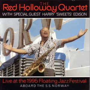 The Red Holloway Quartet Live At The 1995 Floating Jazz Festival