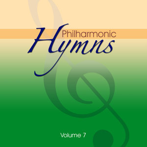 Philharmonic Hymns - Orchestral Hymns Vol. 7