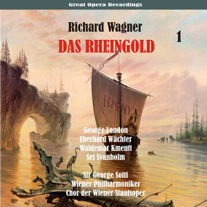 Richard Wagner: Das Rheingold [1958], Vol. 1