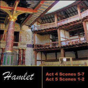 Shakespeare: Hamlet, Act 4 & Act 5