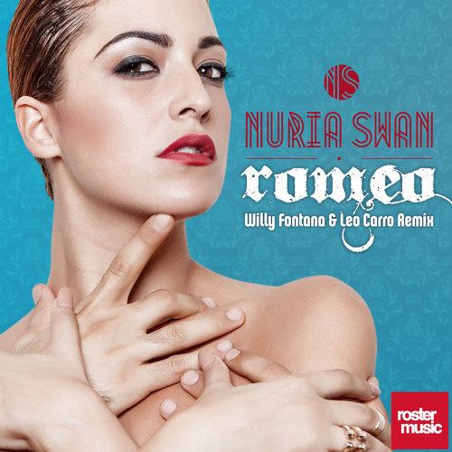 Romeo - Willy Fontana & Leo Carro Remix
