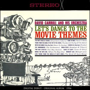 Let's Dance to the Movie Themes - Original Album 1956