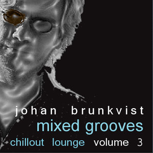 Mixed Grooves - Chillout Lounge Volume 3