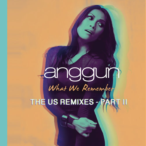 What We Remember - THE US REMIXES PART II