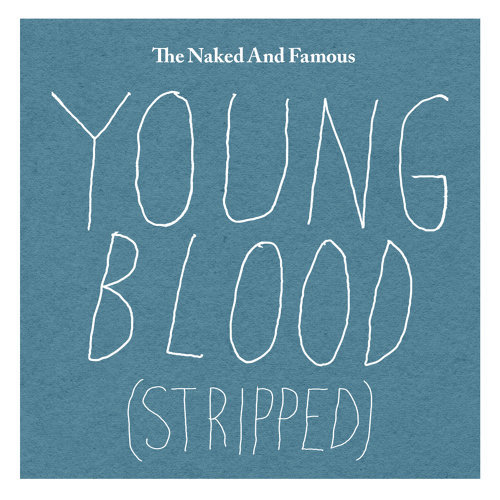 Young Blood - Stripped