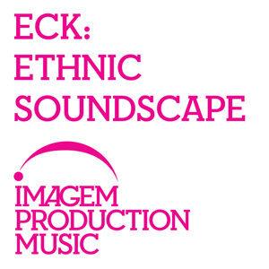 ECK - Ethnic Soundscape