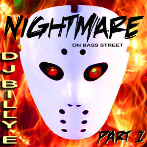 Nightmare On Bass Street